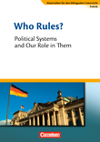 Materialien für den bilingualen Unterricht :: CLIL-Modules: Politik : Who Rules? - Political Systems and Our Role in Them : Textheft