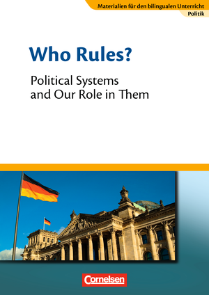 Who Rules? - Political Systems and Our Role in Them : Textheft