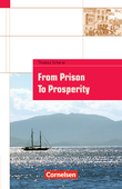 From Prison to Prosperity : A Convict's Journey to a New Continent (A play) : Textheft : Mit landeskundlichen Informationen
