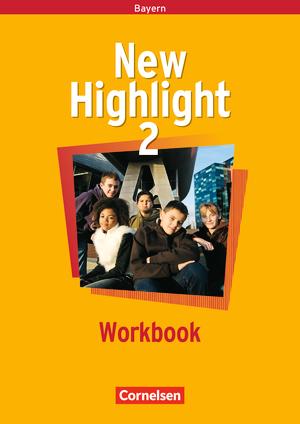 new highlight workbook bayern band 2 6 jahrgangsstufe 9783464344262. Black Bedroom Furniture Sets. Home Design Ideas