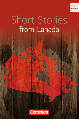 Short Stories from Canada : Textband mit Annotationen