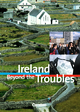 Ireland - Beyond the Troubles