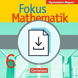 fokus mathematik l sungen zum sch lerbuch als download bayern bisherige ausgabe 6. Black Bedroom Furniture Sets. Home Design Ideas