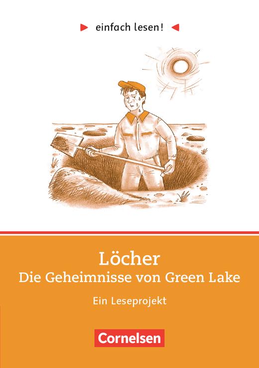 Einfach lesen! - Löcher - Ein Leseprojekt nach dem Roman von Louis ...