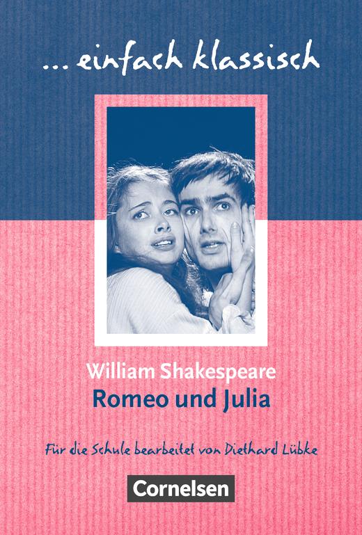 Einfach klassisch - Romeo und Julia - Empfohlen für das 8.-10 ...