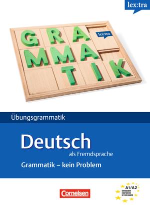 lextra deutsch als fremdsprache bungsbuch grammatik kein problem a1 a2 9783589015986. Black Bedroom Furniture Sets. Home Design Ideas