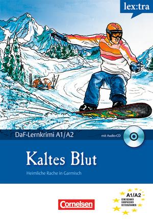 Скачать Kaltes Blut (Адаптированная аудиокнига Level A1-A2) .
