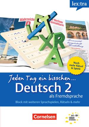 lextra deutsch als fremdsprache selbstlernbuch jeden tag ein bisschen deutsch a1 b1 band 2. Black Bedroom Furniture Sets. Home Design Ideas