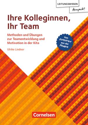 Leitungswissen kompakt ihre kolleginnen ihr team for Raumgestaltung in der kindertagespflege
