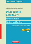 Using English Vocabulary : Buch und Kopiervorlagen mit CD-ROM