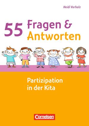 55 fragen 55 antworten partizipation in der kita for Raumgestaltung partizipation