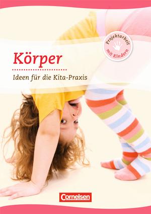 Projektarbeit mit kindern k rper buch 9783589247318 for Raumgestaltung in der kindertagespflege