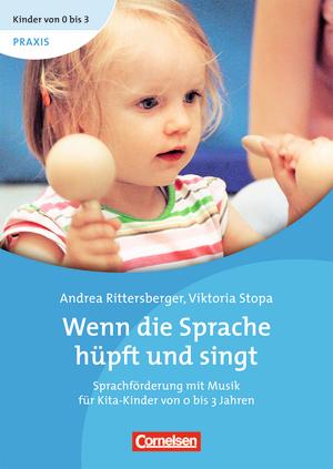 Kinder von 0 bis 3 buch praxis 9783589247509 for Raumgestaltung in der kindertagespflege