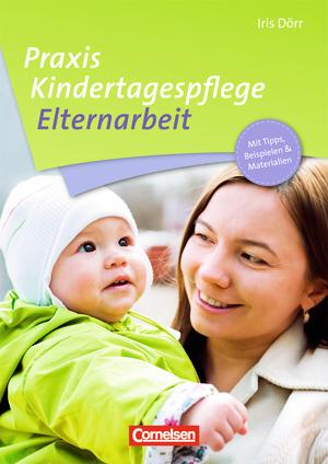 Praxis kindertagespflege elternarbeit buch mit for Raumgestaltung in der kindertagespflege