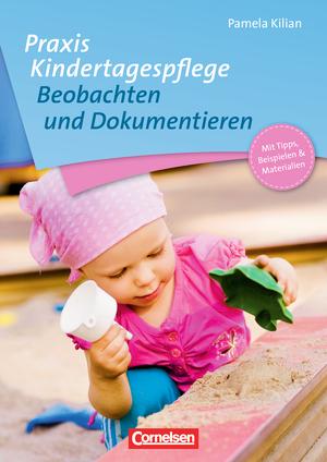Praxis kindertagespflege beobachten und dokumentieren for Raumgestaltung in der kindertagespflege