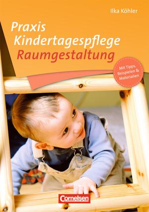 Praxis kindertagespflege raumgestaltung buch mit for Raumgestaltung in der kindertagespflege