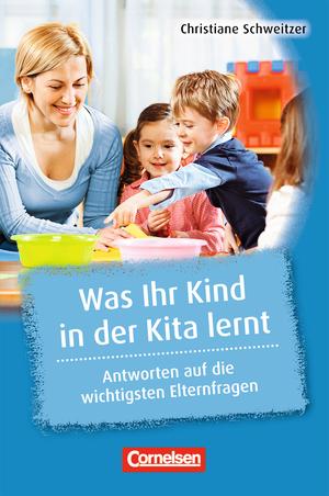 Was kita kinder stark macht was ihr kind in der kita for Raumgestaltung in der kindertagespflege