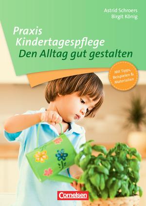 Praxis kindertagespflege den alltag gut gestalten buch for Raumgestaltung in der kindertagespflege