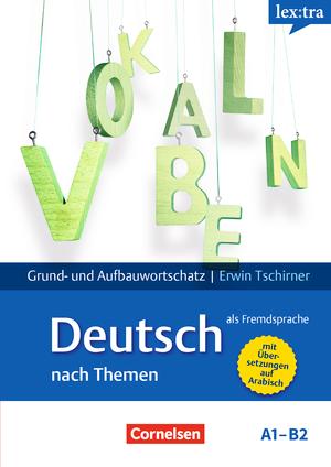 lextra deutsch als fremdsprache lernw rterbuch grund und aufbauwortschatz grund und. Black Bedroom Furniture Sets. Home Design Ideas