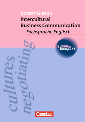 Intercultural Business Communication : Studienbuch